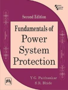 Fundamentals of Power System Protection By Y.G. Paithankar