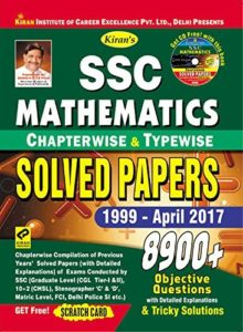 SSC Mathematics Chapterwise & Typewise Solved Papers 1999 - April 2017 By Kiran Prakashan