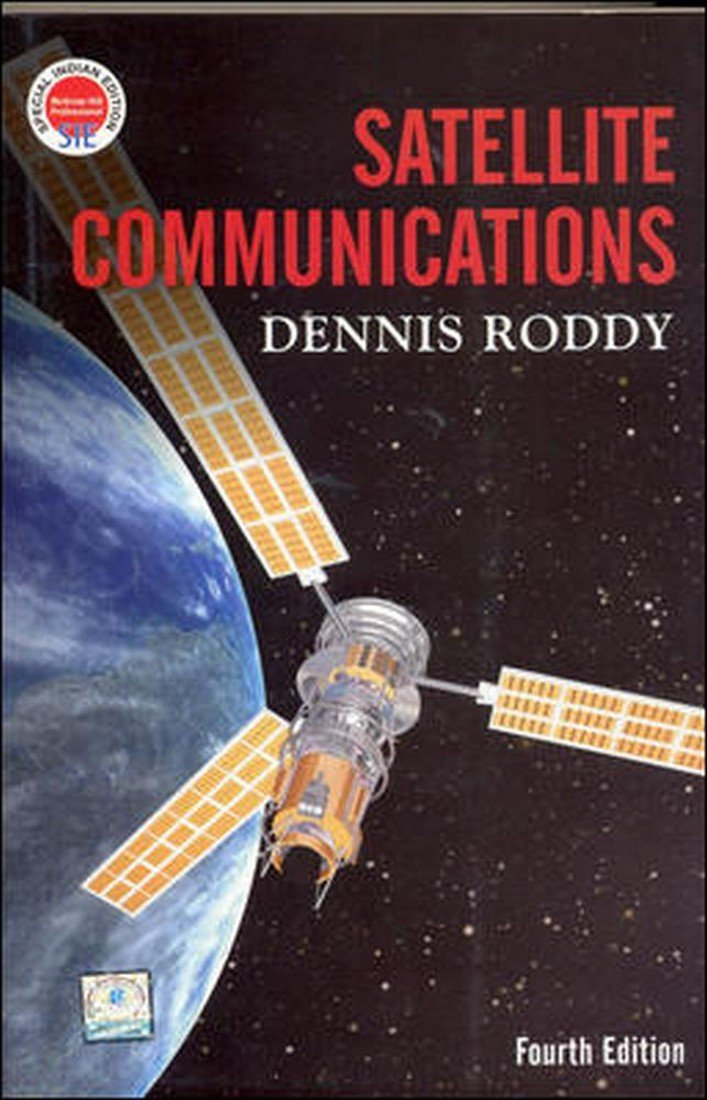 Satellite communications by dennis roddy 4th edition free ebook.