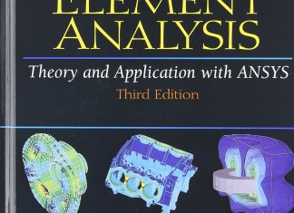 Finite Element Analysis Theory and Application with ANSYS By Saeed Moaveni