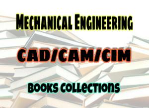 CAD/CAM/CIM Books