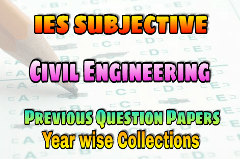 IES Mechanical Engineering Subjective Previous Years Papers