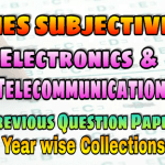IES Electronics and Telecommunication Engineering Subjective Previous Years Papers Collections