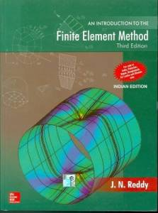 An Introduction to the Finite Element Method By Reddy J N