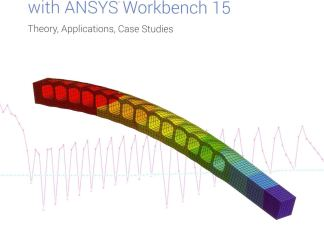 Finite Element Simulations with ANSYS Workbench By Huei-Huang Lee
