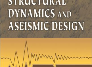 Basics of Structural Dynamics and Aseismic Design By S.R. Damodarasamy,‎ S. Kavitha