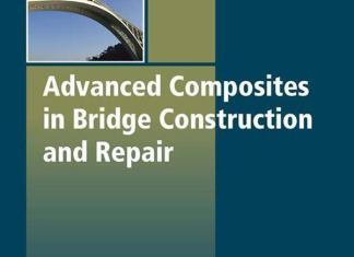 Advanced Composites in Bridge Construction and Repair By Yail Jimmy Kim