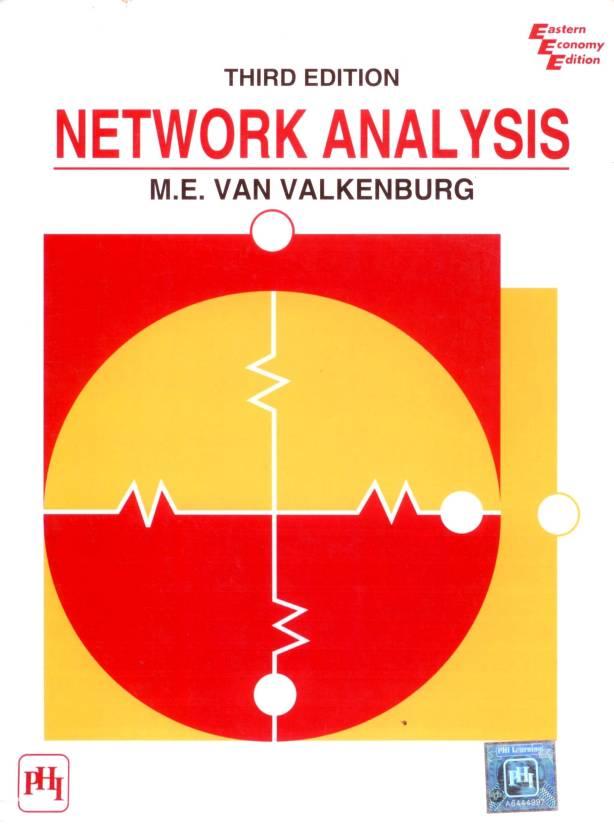 Network Analysis By M.E. Van Valkenburg