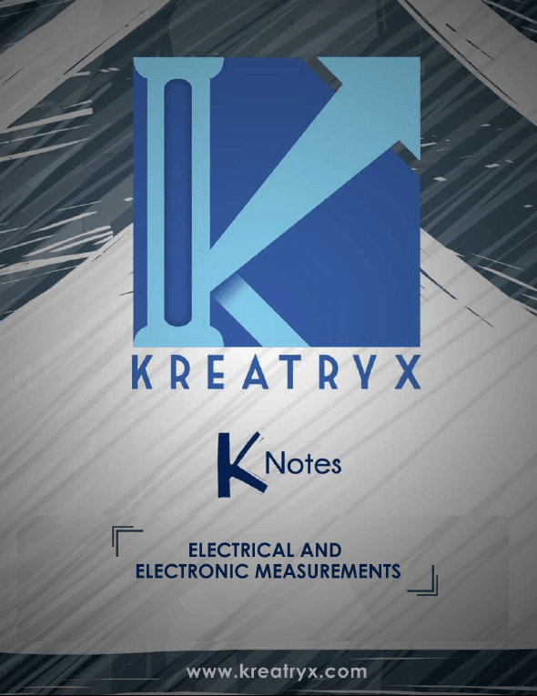Electrical and Electronic Measurements Kreatryx Study Materials