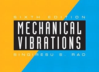 Mechanical Vibrations By Singiresu S. Rao