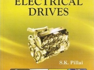 A First Course on Electrical Drives By S.K. Pillai
