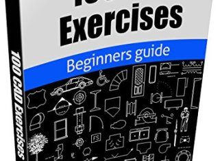 100 CAD Exercises - Learn by Practicing