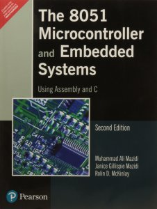 Pdf The 8051 Microcontroller And Embedded Systems Using Assembly And C By Janice Gillispie Mazidi Muhammad Ali Mazidi And Rolin D Mckinlay Book Free Download Easyengineering