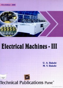 Electrical Machines- III By U.A.Bakshi, M.V.Bakshi