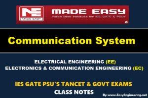 COMMUNICATION SYSTEMHandwritten EasyEngineering Team IES GATE PSU's TNPSC TRB TANCET SSC JE AE AEE& GOVT EXAMS Study Materials