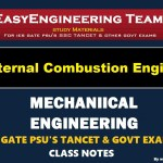 Internal Combustion Engine Handwritten Classroom Notes for IES GATE SSC TNPSC TANCET & Other GOVT Exams