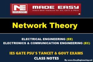 NETWORK THEORYHandwritten EasyEngineering Team IES GATE PSU's TNPSC TRB TANCET SSC JE AE AEE& GOVT EXAMS Study Materials