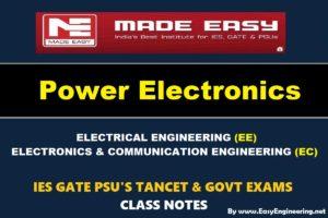 POWER ELECTRONICSHandwritten EasyEngineering Team IES GATE PSU's TNPSC TRB TANCET SSC JE AE AEE& GOVT EXAMS Study Materials