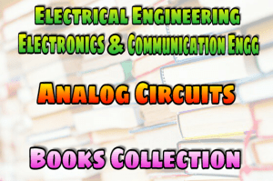 Pdf Analog Circuits Books Collection Free Download Easyengineering
