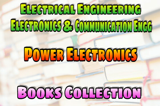 PDF] Power Electronics Books Collection Free Download – EasyEngineering