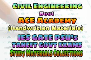 ACE Engineering Academy Civil Engineering IES GATE PSU's TNPSC TANCET & GOVT EXAMS Study Materials