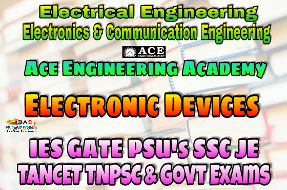 ANALOG CIRCUITSACE Engineering Academy IES GATE PSU's TNPSC TANCET & GOVT EXAMS Study Materials
