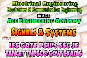 SIGNALS & SYSTEMSACE Engineering Academy IES GATE PSU's TNPSC TANCET & GOVT EXAMS Study Materials