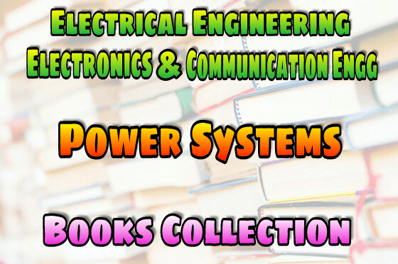 PDF] Power Systems Books Collection Free Download – EasyEngineering