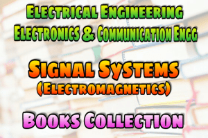 Signals Systems Books (Electromagnetics Books)