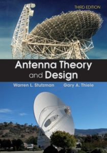 Antenna Theory and Design By Warren L. Stutzman, Gary A. Thiele