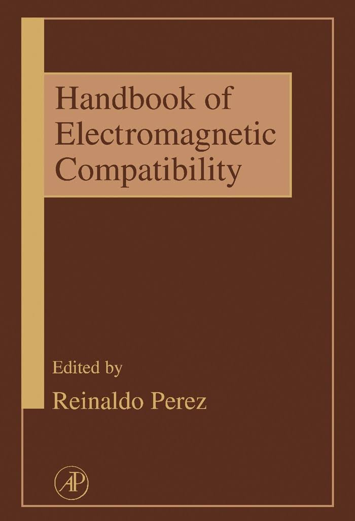Handbook of Electromagnetic Compatibility By Reinaldo Perez