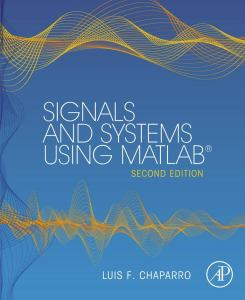 Signals and Systems using MATLAB By Luis Chaparro