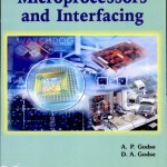 Microprocessors and Interfacing By A.P.Godse, D.A.Godse