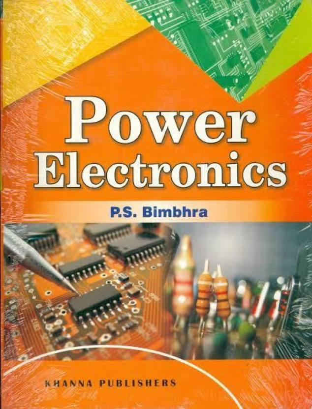 Power Electronics By P.S. Bimbhra