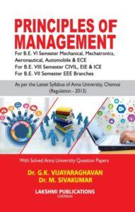 Principles Of Management (Local Author) By Dr. G. K. Vijayaraghavan, M. Sivakumar