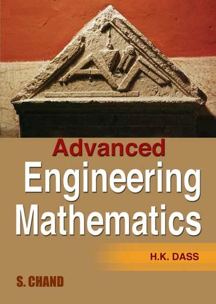Advanced Engineering Mathematics By H K Dass