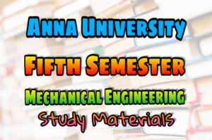 Pdf Anna University Mechanical Engineering Fifth Semester Books Lecture Notes 2marks With Answers Important Part B 16marks Questions Question Bank Syllabus Easyengineering