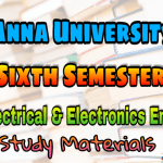 Anna University Electrical and Electronic Engineering Sixth Semester