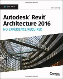 PDF] Autodesk Revit Architecture 2016 No Experience Required By Eric