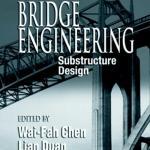 Bridge Engineering: Substructure Design By W.F. Chen, Lian Duan