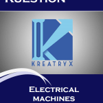 Electrical Machines Kuestion (Kreatryx Publications) Study Materials