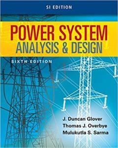 Pdf Power System Analysis And Design By J Duncan Glover Mulukutla S Sarma Thomas J Overbye Book Free Download Easyengineering