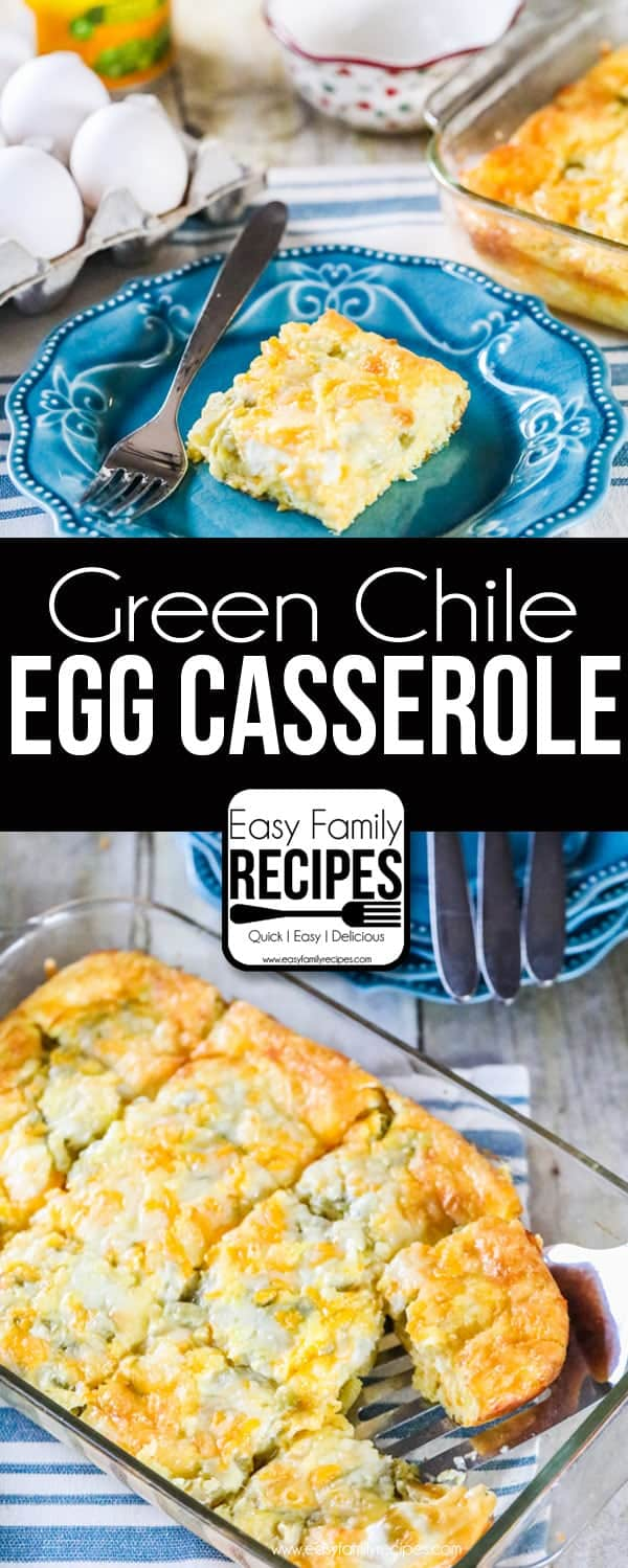 Green Chile Egg Casserole- Breakfast Recipe