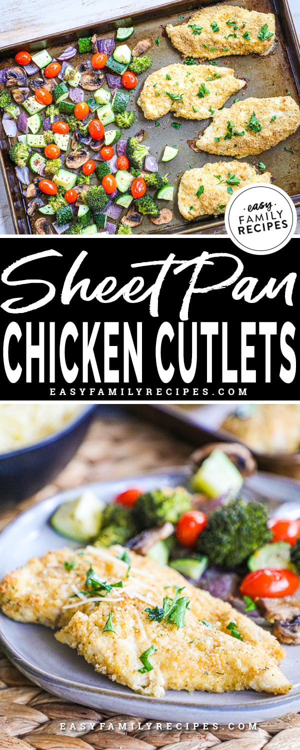 Chicken Cutlets baked on a sheet pan with vegetables