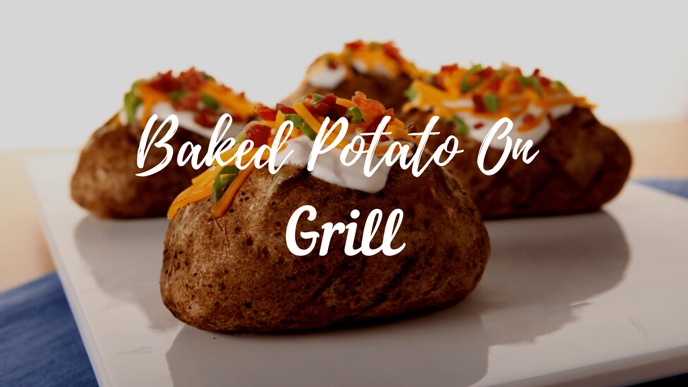 Baked Potato on Grill