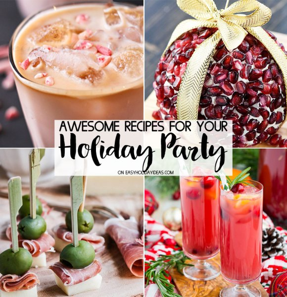 Awesome Holiday Party Recipes