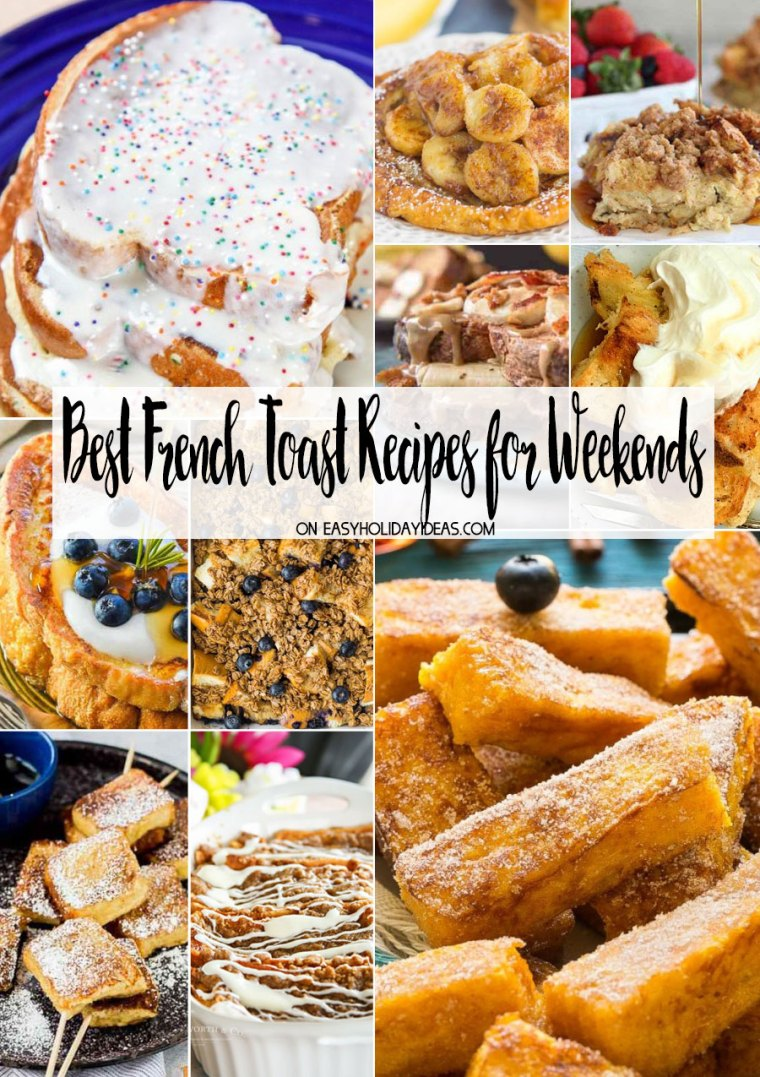 Best French Toast Recipes for Weekends