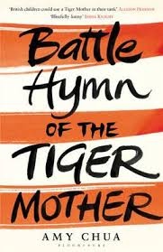Battle Hymn of the Tiger Mother book I read