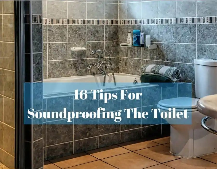 How To Soundproof A Toilet Room