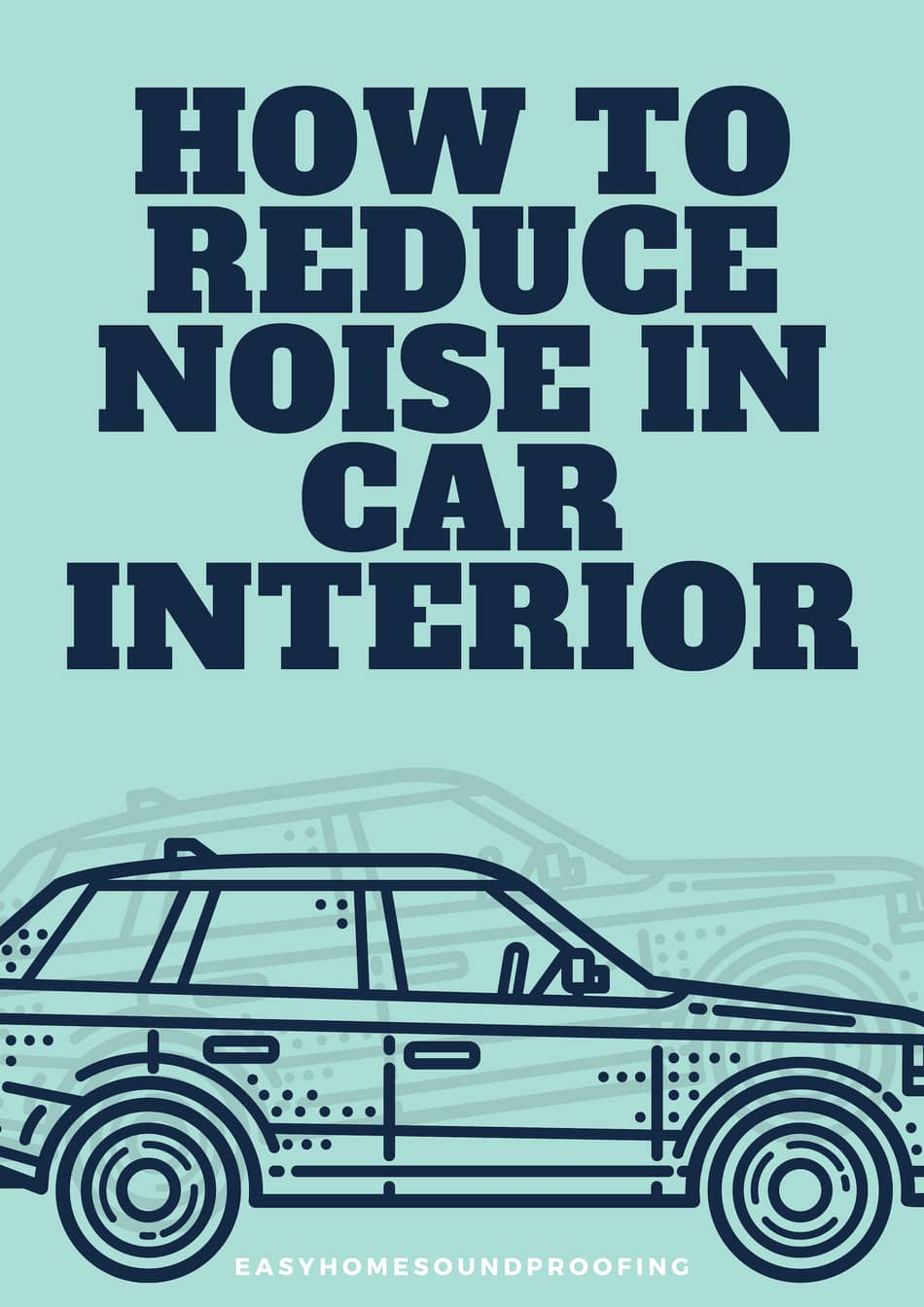 14 ways to reduce noise in car interior